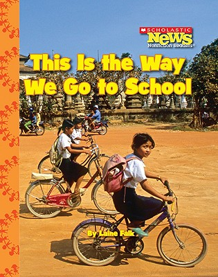 This Is the Way We Go to School By Falk, Laine