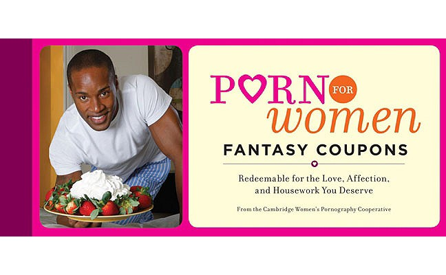 Porn for Women Fantasy Coupons: Redeemable for the Love, Affection, and Housework You Deserve